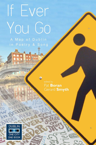 If Ever You Go: A Map of Dublin in Poetry and Song