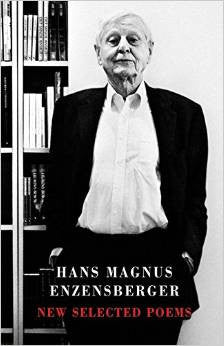 Hans Magnus Enzensberger: New Selected Poems