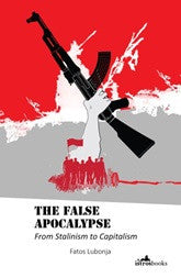 The False Apocalypse: From Stalinism to Capitalism
