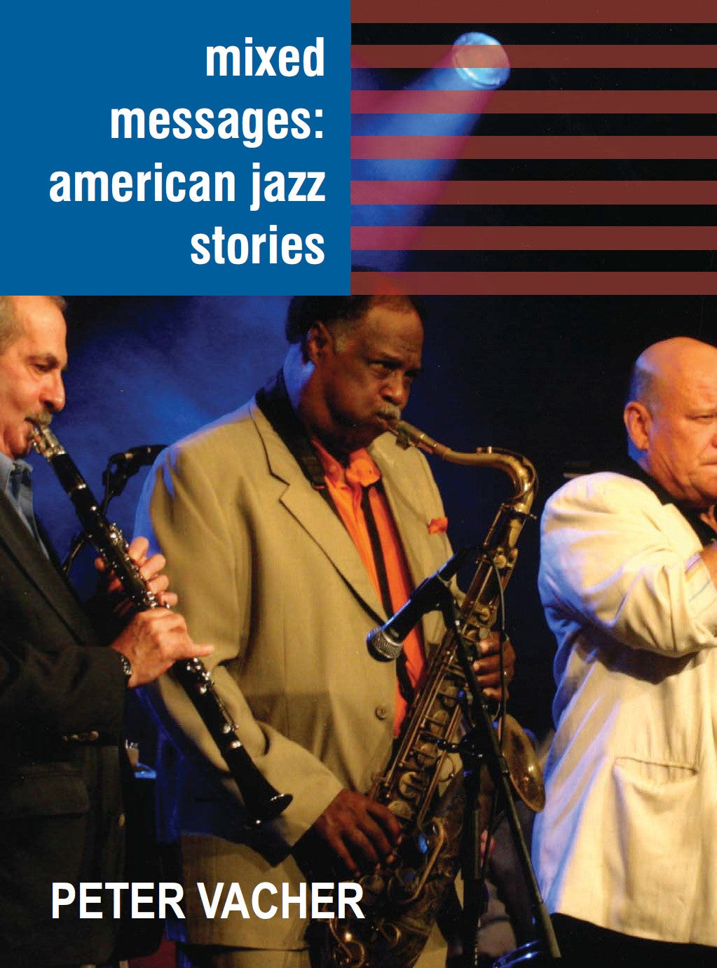 Mixed Messages: American Jazz Stories