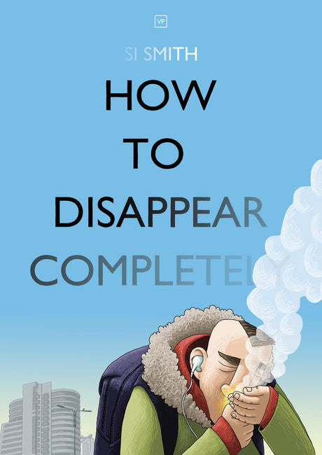 How to Disappear Completely