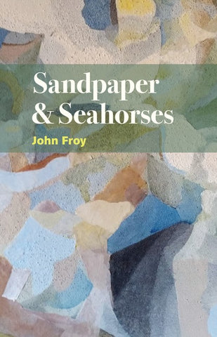 Sandpaper and Seahorses
