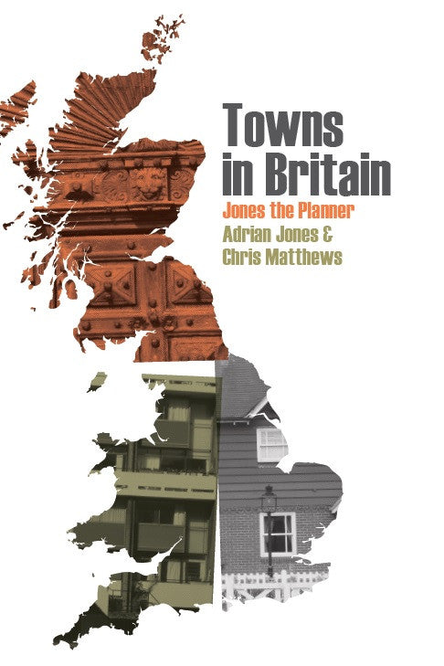 Towns in Britain: Jones the Planner