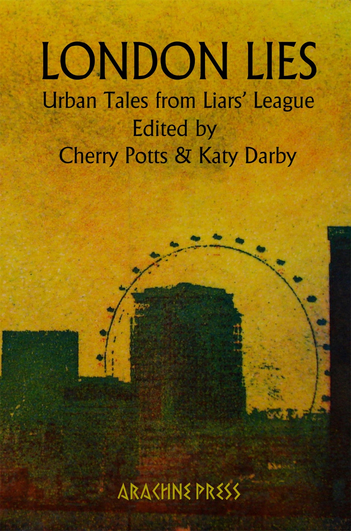London Lies: Urban Tales from Liars' League