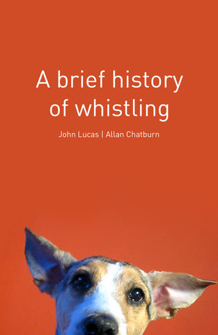 Brief History of Whistling