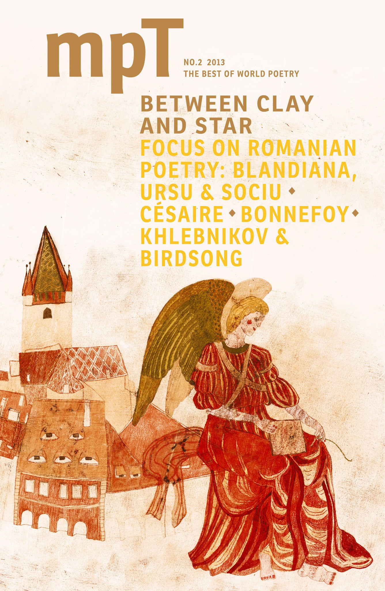 MPT 2/2013 (Modern Poetry in Translation): Between Clay and Star