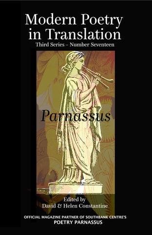 Modern Poetry in Translation (Series 3 No.17) Parnassus