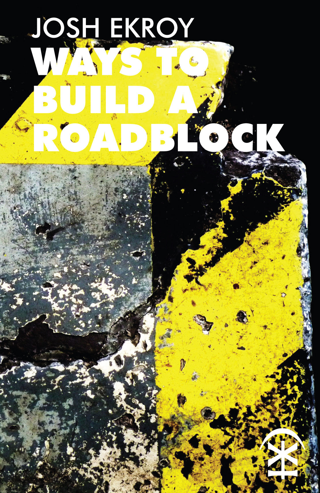 Ways to Build a Roadblock
