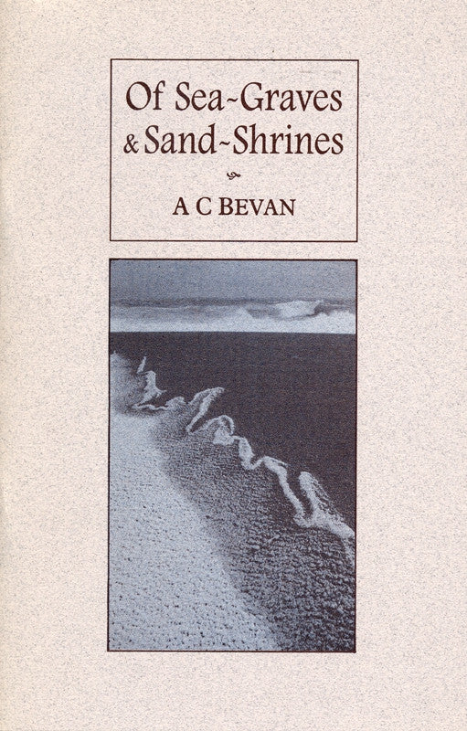 Of Sea-Graves & Sand-Shrines