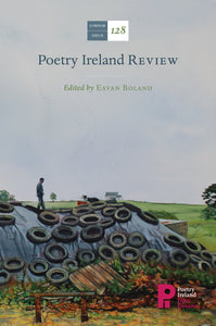 Poetry Ireland Review Issue 128