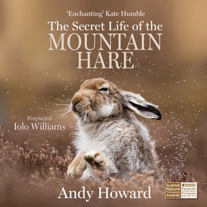 The Secret Life of the Mountain Hare [Pre-Order]
