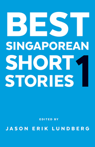 Best Singaporean Short Stories 1