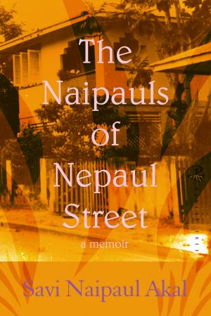 The Naipauls of Nepaul Street