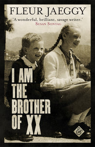 I am the Brother of XX