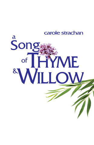 A Song of Thyme and Willow