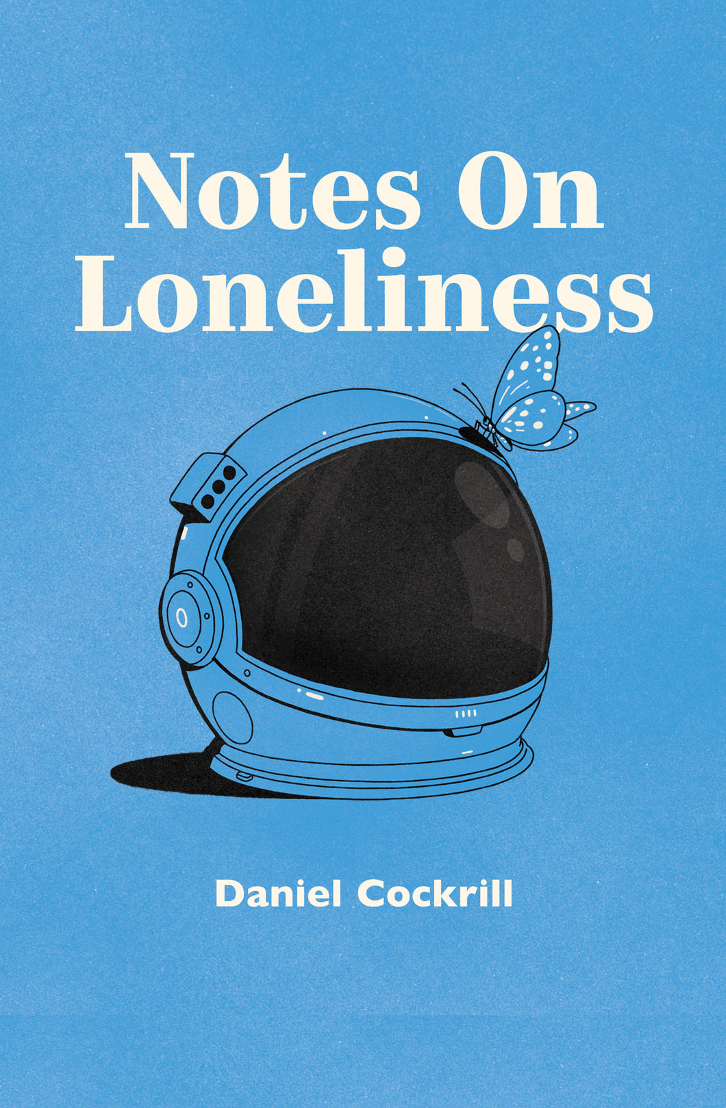Notes on Loneliness