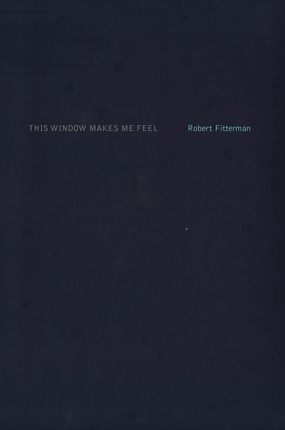 This Window Makes Me Feel