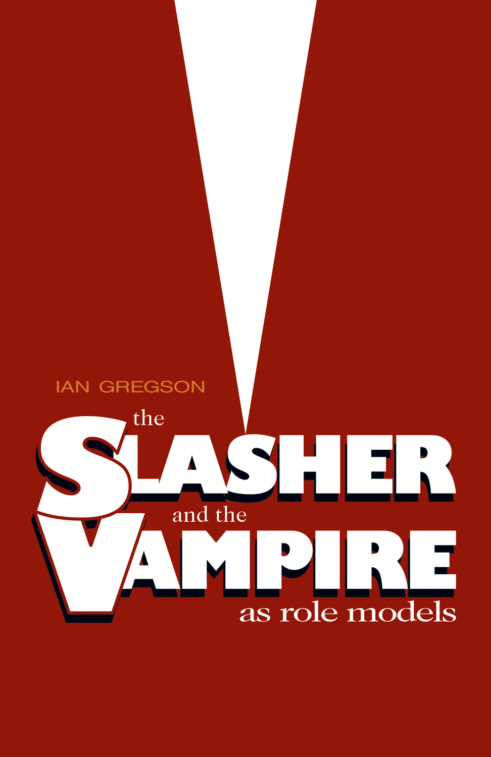 The Slasher and the Vampire as Role Models