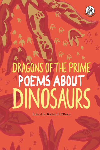 Dragons of the Prime: Poems about Dinosaurs