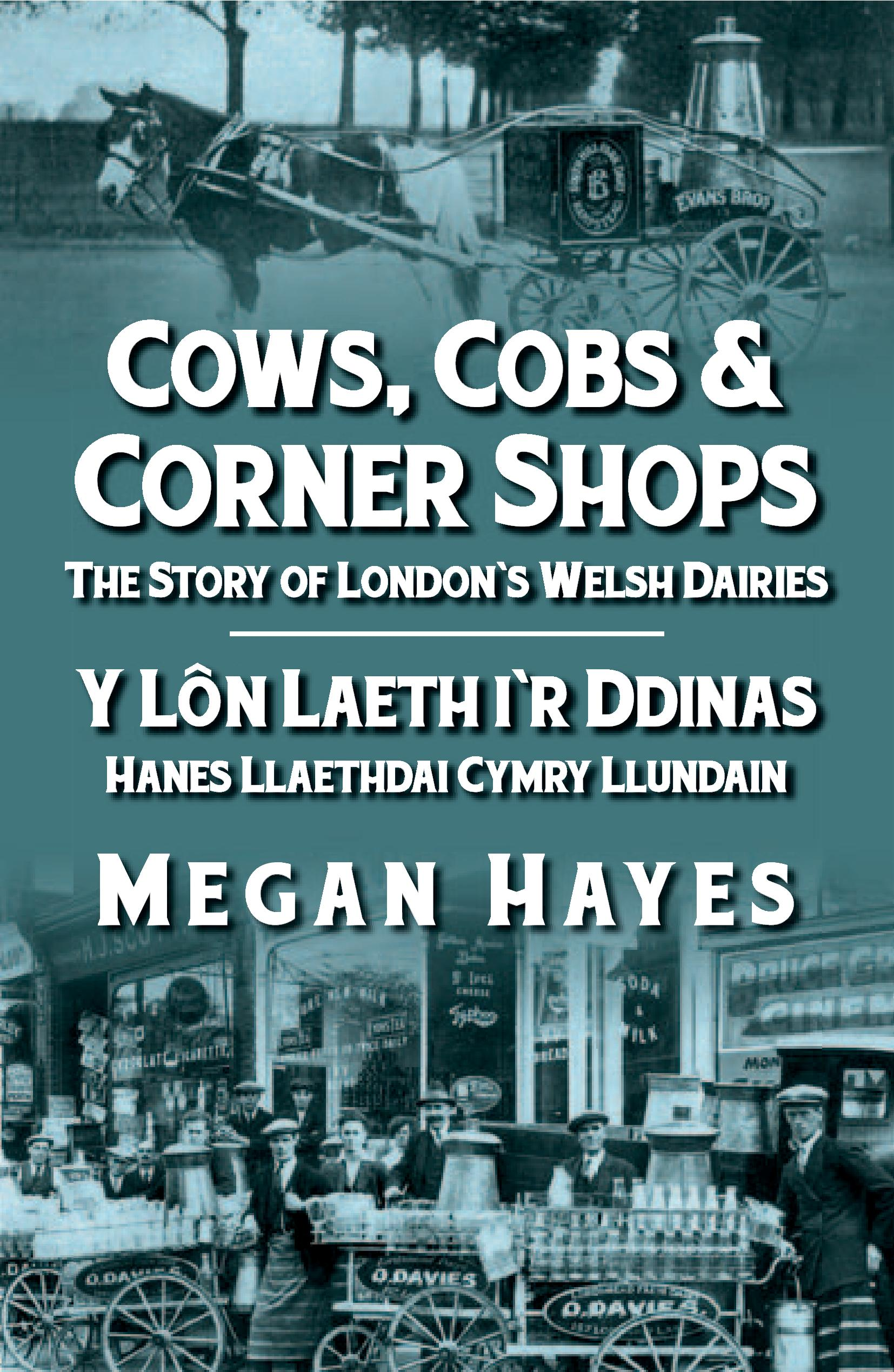 Cows, Cobs and Corner Shops