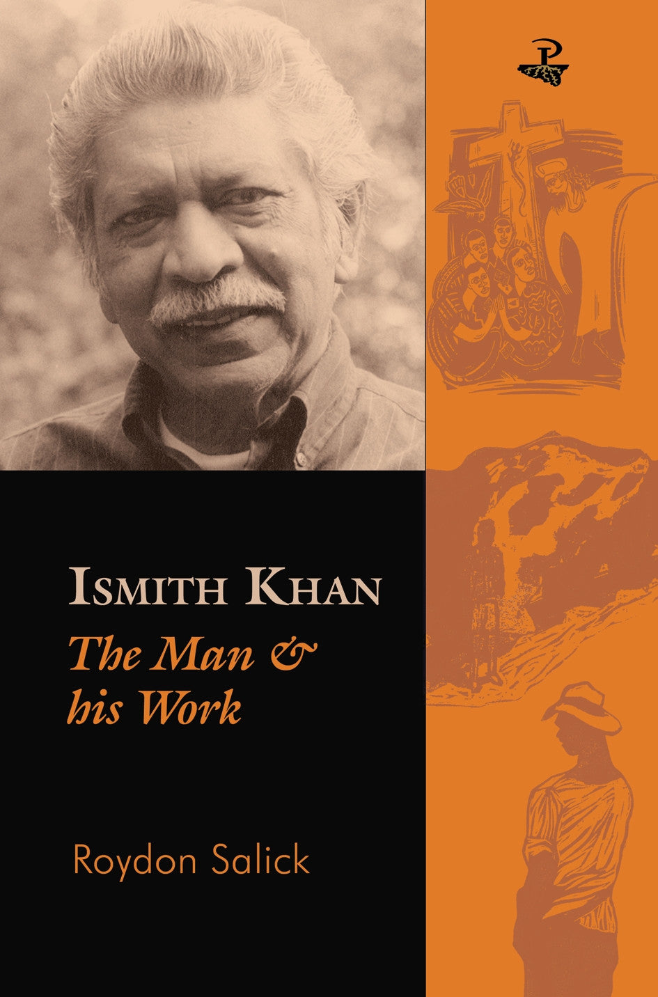 Ismith Khan: The Man & His Work