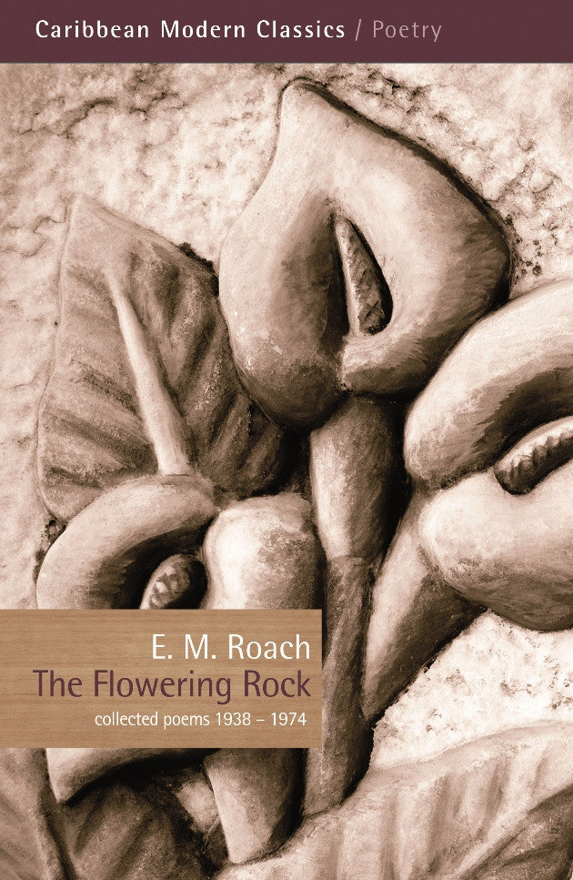 The Flowering Rock: Collected Poems 1938-1974 (2nd Edition)