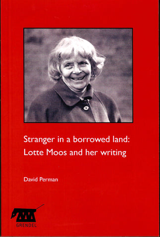 Stranger in a borrowed land: Lotte Moos and her writing