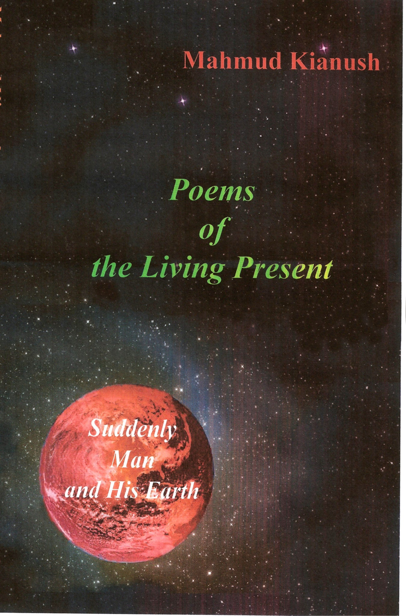 Poems of the Living Present