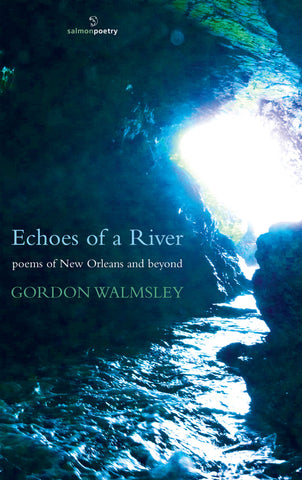 Echoes of A River: Poems of New Orleans and Beyond
