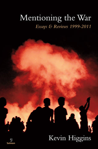 Mentioning the War: Essays & Reviews, 1995-2011