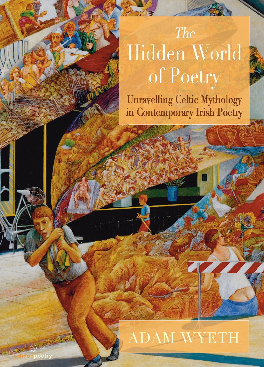 The Hidden World of Poetry: Unravelling Celtic Mythology in Contemporary Irish Poetry