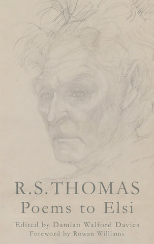 R.S. Thomas: Poems to Elsi