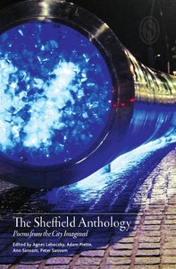 The Sheffield Anthology: Poems from the City Imagined