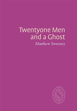 Twentyone Men and a Ghost