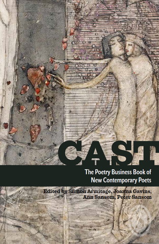 CAST: The Poetry Business Book of New Contemporary Poets