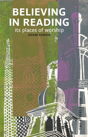 Believing in Reading: Its Places of Worships
