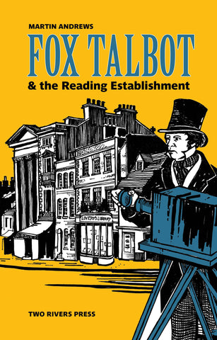 Fox Talbot & the Reading Establishment