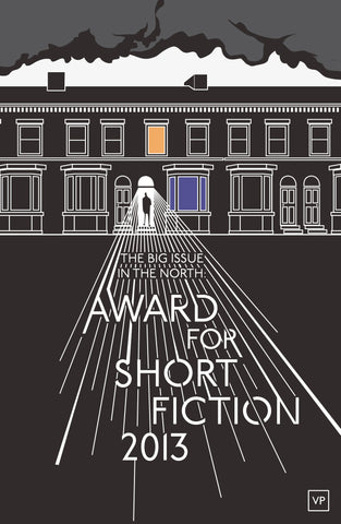 The Big Issue in the North: Award for Short Fiction 2013