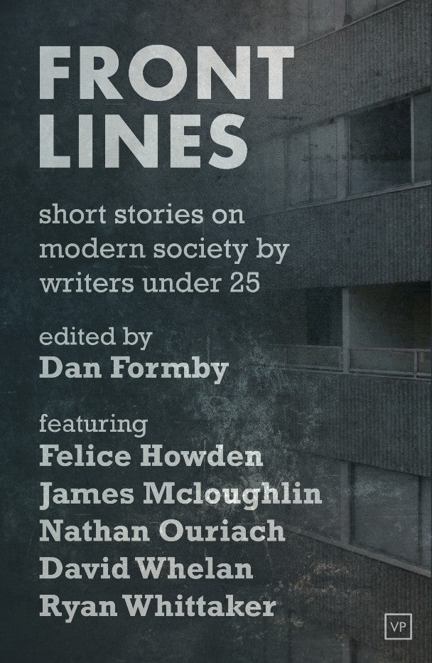 Front Lines: Short Stories on Modern Society by Writers Under 25