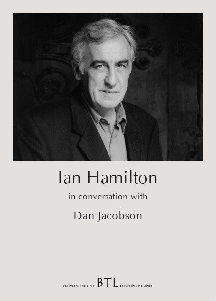 Ian Hamilton in Conversation with Dan Jacobson