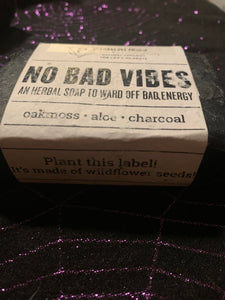 No Bad Vibes soap