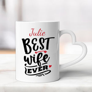 Heart Handle Mug - Best Wife