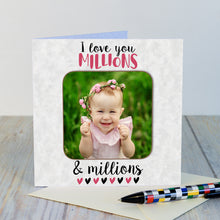 Load image into Gallery viewer, Coaster Card-I love you Millions...