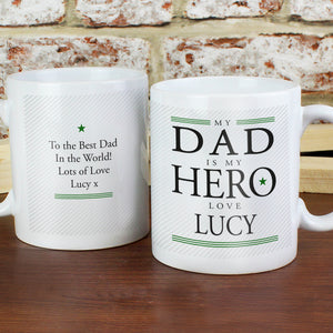 My dad my hero mug