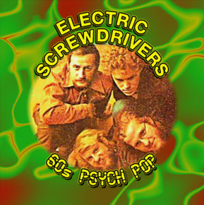 Electric Screwdrivers - 60s Psych Pop