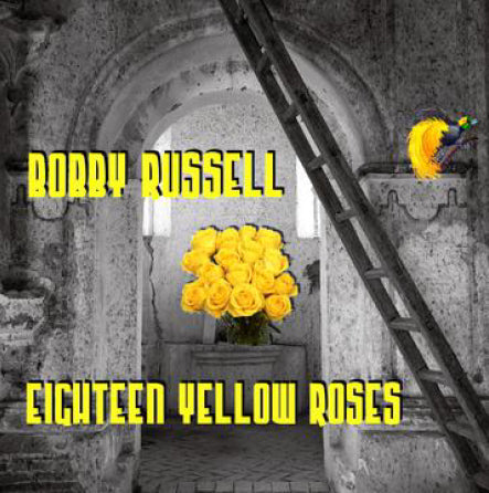 Bobby Russell - Eighteen Yellow Roses