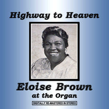 Load image into Gallery viewer, Eloise Brown - Highway to Heaven
