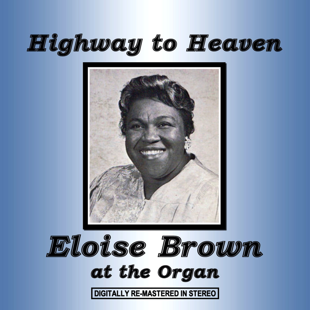 Eloise Brown - Highway to Heaven