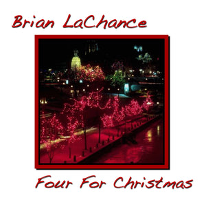 Brian LaChance - Four for Christmas - EP