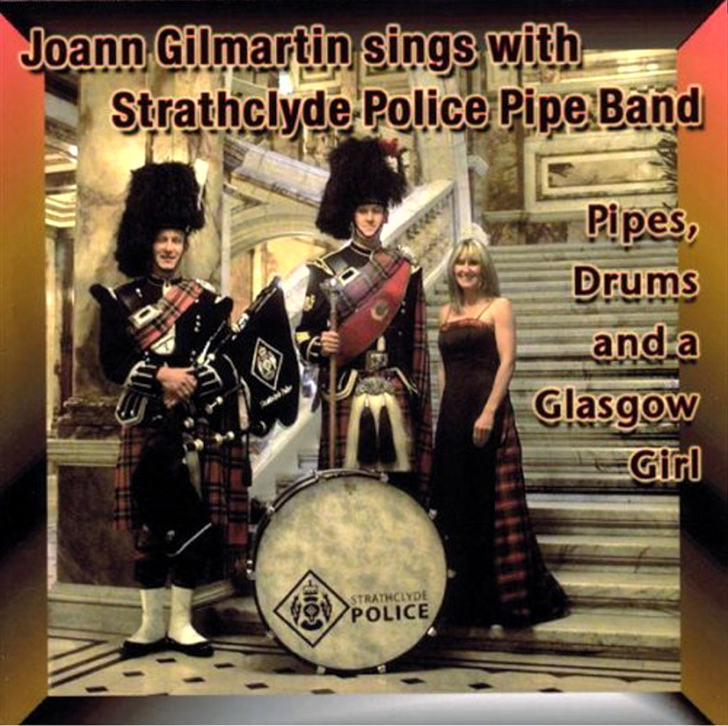Joann Gilmartin - Pipes, Drums & A Glasgow Girl